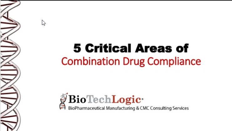5 Critical Areas of Combination Drug Compliance