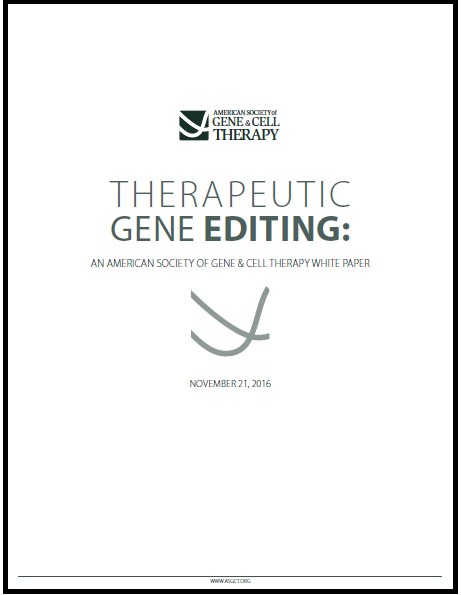 Therapeutic Gene Editing - An American Society of Gene & Cell Therapy White Paper