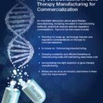 Key Considerations in Gene Therapy Manufacturing