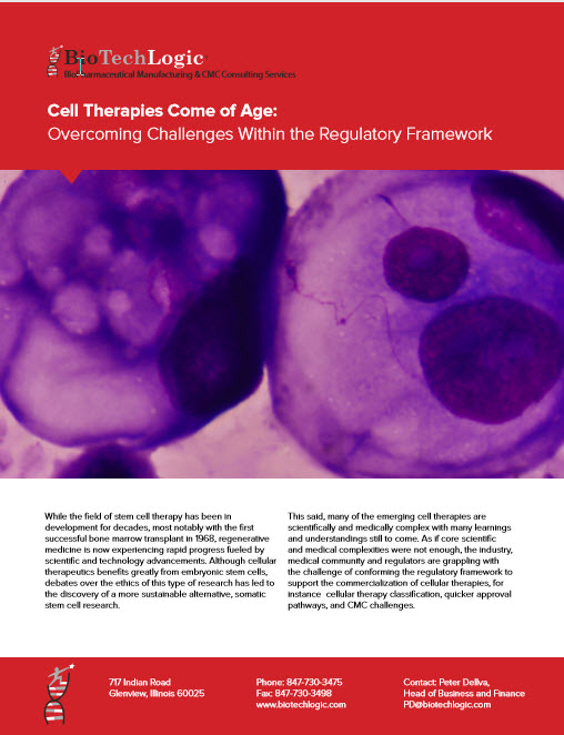 Cell Therapies – Overcoming Challenges Within the Regulatory Framework
