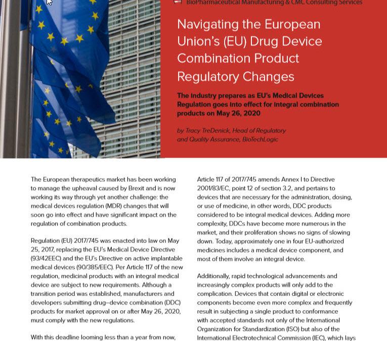Navigating the European Union's (EU) Drug Device Combination Product Regulatory Changes